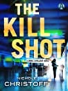 The Kill Shot  (Jamie Sinclair,  #2)