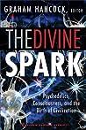 The Divine Spark: A Graham Hancock Reader