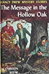 The Message in the Hollow Oak (Nancy Drew Mystery Stories, #12)