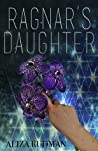 Ragnar's Daughter by Aliza Rudman
