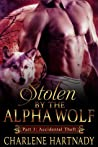 Accidental Theft (Stolen by the Alpha Wolf, #1.1)