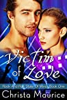 Victim Of Love (Rock And Roll State Of Mind, #1)