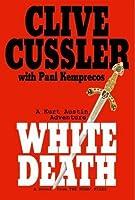 White Death (NUMA Files, #4)