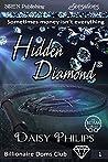 Hidden Diamond (Billionaire Doms Club, #1)