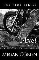 Axel (The Ride, #3)