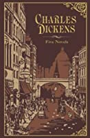 Charles Dickens: Five Novels (Oliver Twist, A Christmas Carol, David Copperfield, Great Expectations, A Tale of Two Cities)