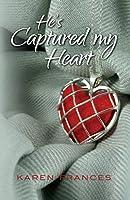 He's Captured My Heart (Captured, #1)