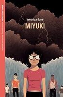 Miyuki (Contemporary American Novellas)
