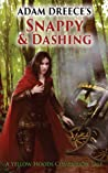 Snappy and Dashing (A Yellow Hoods Companion Tale, #1, The Yellow Hoods, #2.5)