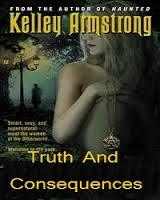 """Truth & Consequences"" by Kelley Armstrong"