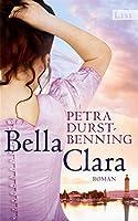 Bella Clara (Die Jahrhundertwind-Trilogie #3)