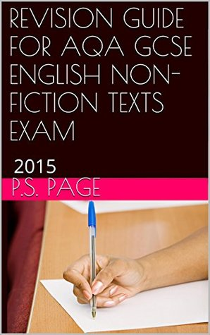 REVISION GUIDE FOR AQA GCSE ENGLISH NON- FICTION TEXTS EXAM: June 2015