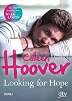 Looking For Hope (Hopeless, #2)