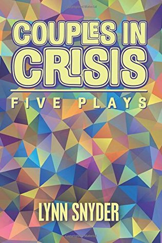 Couples in Crisis: Five Plays
