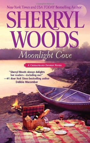 Moonlight Cove (Chesapeake Shores, #6) by Sherryl Woods