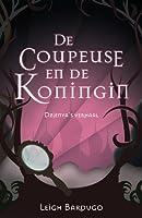 De coupeuse en de koningin (The Grisha, #1.5)