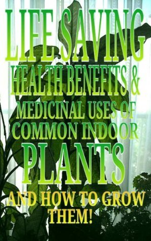 Life-Saving-Health-Benefits-and-Medicinal-Uses-of-Common-Indoor-Plants-and-How-to-Grow-Them-