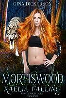 Kaelia Falling (Mortiswood Tales #2)