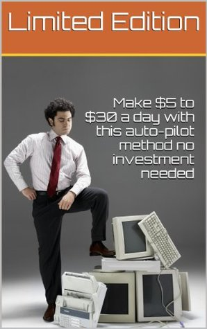 Make $5 to $30 a day with this auto-pilot method no investment needed