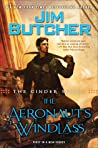 The Aeronaut's Windlass by Jim Butcher