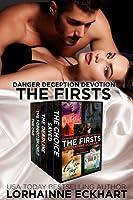 Danger Deception Devotion: The Firsts