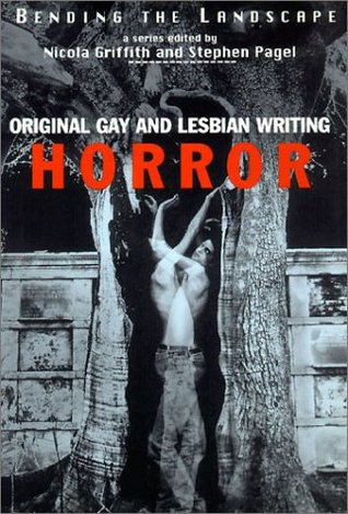 Bending the Landscape: Original Gay and Lesbian Horror Writing