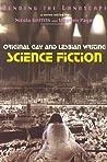 Bending The Landscape: Science Fiction