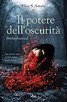Il potere dell'oscurità - Brokenhearted: Touched Saga vol. 3