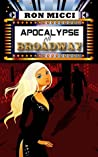 Apocalypse on Broadway by Ron Micci