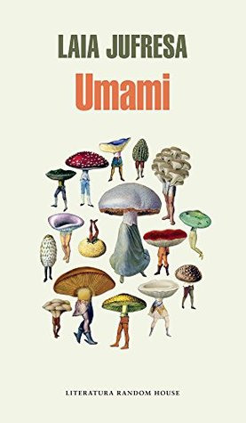 Umami by Laia Jufresa