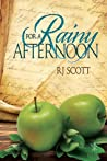 For a Rainy Afternoon (Tales of the Curious Cookbook)