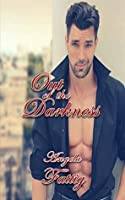 Out of the Darkness (The Broken Series Book 3)