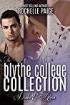 The Blythe College Collection: Drake and Alexa (Blythe College #1, 2.5, 3.5)