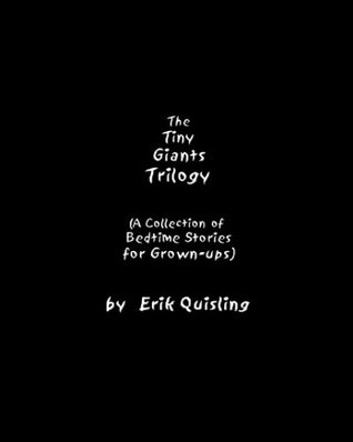 The Tiny Giants Trilogy: A Collection of Bedtime Stories for
