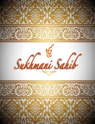Sri Sukhmani Sahib A Part Of Sikh Scriptures By Guru Arjan Dev 3 Star Ratings This bani appears in sri guru granth sahib ji. sri sukhmani sahib a part of sikh