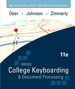 Microsoft Office Word 2007 Manual for College Keybrd & Document Processing(GDP)