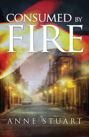 Consumed by Fire (Fire, #1)
