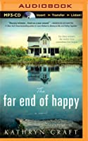 Far End of Happy, The