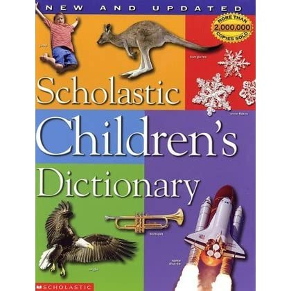 Scholastic Children S Dictionary By Scholastic Inc