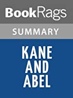 Kane and Abel by Jeffrey Archer, Baron Archer of Weston-super-Mare l Summary & Study Guide