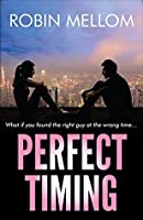 Perfect Timing: A Romantic Comedy
