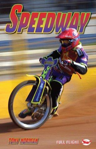 Speedway (Full Flight Non-fiction Book 6)