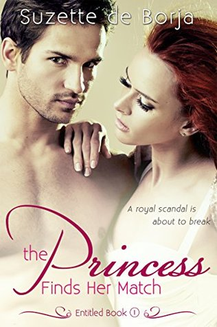 The Princess Finds Her Match (Entitled Book 1)