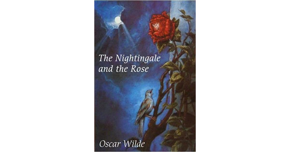 the nightingale and the rose 2 essay The nightingale and the rose essay death appears when the rose tree tells the nightingale that in order to get a red rose, he needs to sacrifice himself.