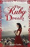 The Ruby Dream (Hummingbird Saga #1)
