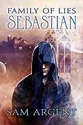 Sebastian (Family of Lies, #1)