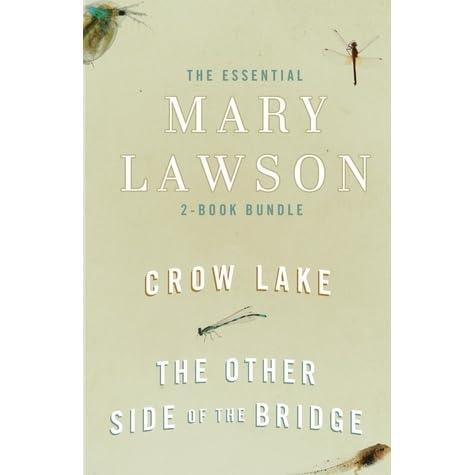 crow lake by mary lawson Vor 5 jahren rezension zu rückkehr nach crow lake von mary lawson eine  bewegende, tragische und nicht alltägliche familiengeschichte, die mich.