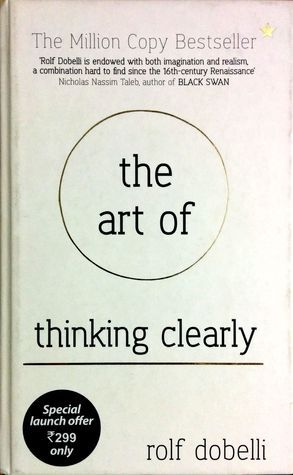 [Rolf Dobelli] The Art of Thinking Clearly   Better