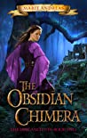 The Obsidian Chimera (The Lost Ancients, #2)