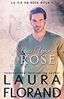 Once Upon a Rose (La Vie en Roses, #1)